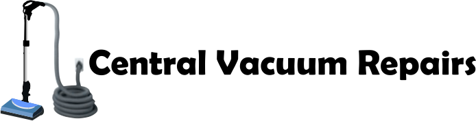 Central Vacuum Repairs